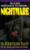 To Sleep, Perchance to Dream...Nightmare: 30 Terrifying Tales