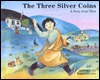 Three Silver Coins: A Story from Tibet