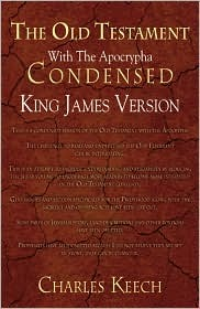 The Old Testament With The Apocrypha Condensed, King James Version
