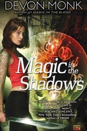 Magic in the Shadows (Allie Beckstrom, #3)