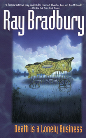 Death Is a Lonely Business (Crumley Mysteries, #1)