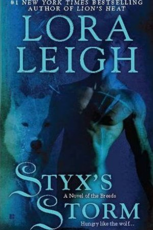 Styx's Storm (Breeds, #22; Wolf Breeds, #7)