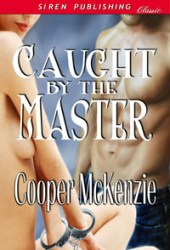 Caught by the Master (Club Esoteria, #2)