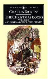The Christmas Books, Volume 1: A Christmas Carol/The Chimes