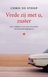 boekenlijstje 2018 deel 2 - Vrede zij met u, zuster: Het verhaal van een westerse zelfmoordterroriste
