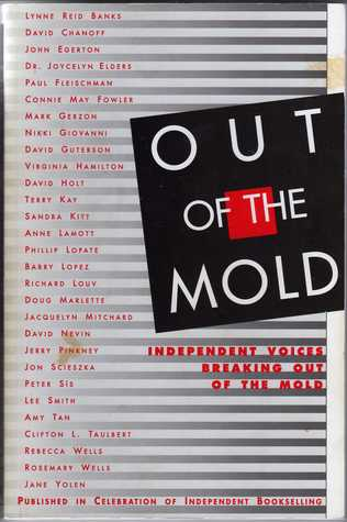 Out of the Mold: Independent Voices Breaking Out of the Mold