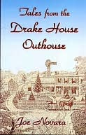 Tales From the Drake House Outhouse