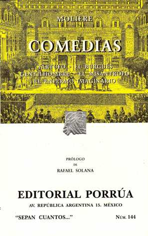 Comedias: Tartufo - El burgués gentilhombre - El misántropo - El enfermo imaginario