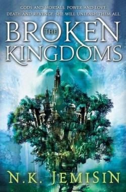 The Broken Kingdoms (Inheritance Trilogy #2) by N.K. Jemisin
