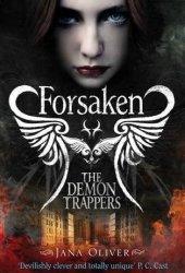 Forsaken (The Demon Trappers, #1)