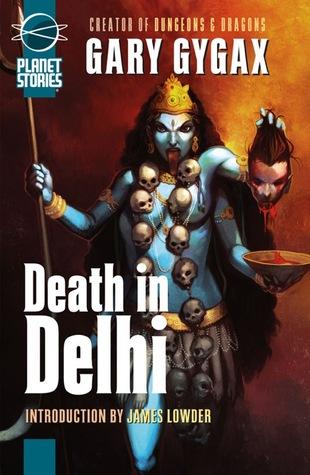 Death in Delhi (Dangerous Journeys, #3)