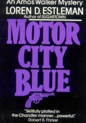 Motor City Blue (Amos Walker, #1) Pdf Book