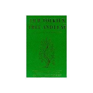 Tree and Leaf: Including the Poem Mythopoeia