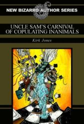 Uncle Sam's Carnival of Copulating Inanimals Pdf Book