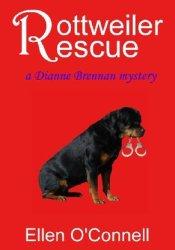 Rottweiler Rescue (Diane Brennan Mystery, #1) Pdf Book