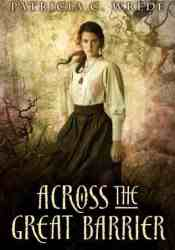 Across the Great Barrier (Frontier Magic, #2) Pdf Book