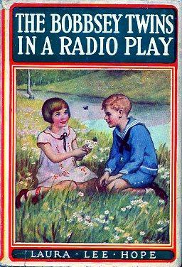 The Bobbsey Twins in a Radio Play