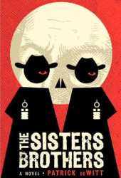The Sisters Brothers Pdf Book