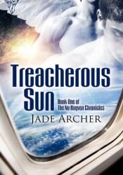 Treacherous Sun (Nu Hayven Chronicles, #1) Pdf Book