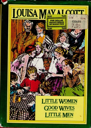 Little Women / Good Wives / Little Men
