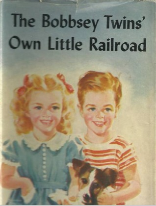 The Bobbsey Twins' Own Little Railroad