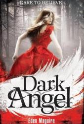 Dark Angel (Dark Angel, #1)
