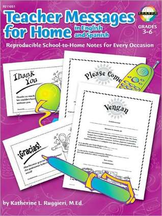 Teacher Messages for Home, English/Spanish, Grades 3 - 6