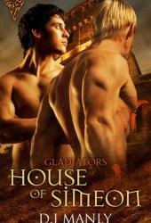 House of Simeon (Gladiators #1)