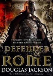 Defender of Rome (Gaius Valerius Verrens, #2) Pdf Book