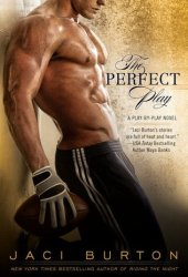 The Perfect Play (Play by Play, #1) Pdf Book