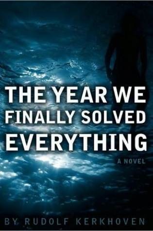 The Year We Finally Solved Everything Book Pdf ePub