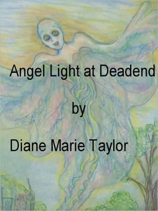 Angel Light at Deadend