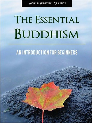 The Essential Buddhism An Introduction for Beginners