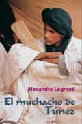 El Muchacho De Túnez / the Guy from Tunicia