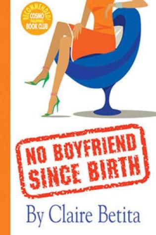 No Boyfriend Since Birth Book Pdf ePub