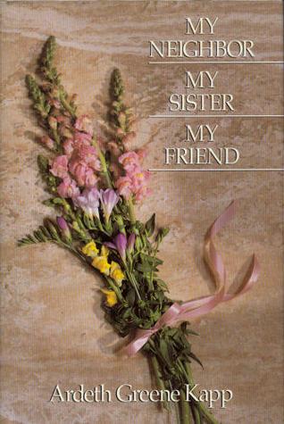 My Neighbor, My Sister, My Friend