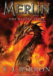 The Raging Fires (Merlin Saga, #3) Pdf Book