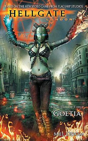 Goetia (Hellgate: London, #2)