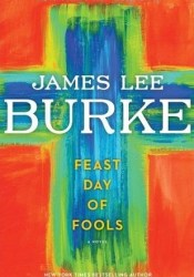 Feast Day of Fools (Hackberry Holland, #3) Pdf Book