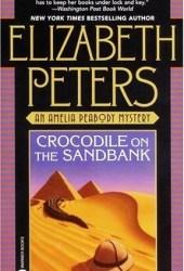 Crocodile on the Sandbank (Amelia Peabody #1)