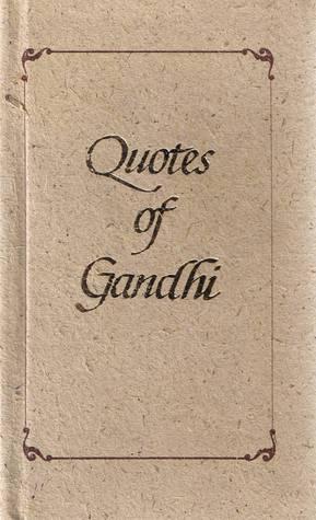 Quotes of Gandhi
