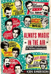 Always Magic in the Air: The Bomp and Brilliance of the Brill Building Era Pdf Book