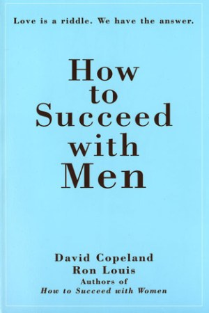 How to Succeed with Men pdf books