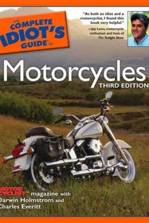 The Complete Idiot's Guide to Motorcycles pdf books