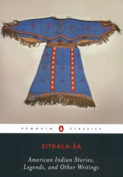 American Indian Stories, Legends, and Other Writings Pdf Book