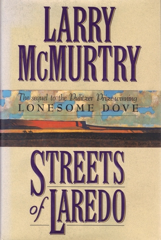 Streets Of Laredo (Lonesome Dove, #2)