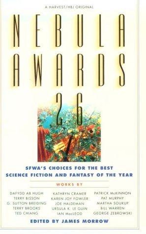 Nebula Awards 26: SFWA's Choices for the Best Science Fiction & Fantasy of the Year