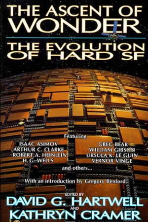 The Ascent of Wonder The Evolution of Hard SF