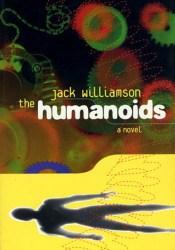The Humanoids (Humanoids #1) Pdf Book