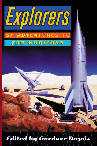 Explorers: SF Adventures to Far Horizons